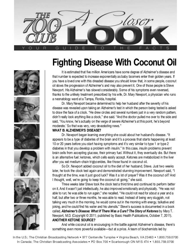 Fighting Disease With Coconut Oil It is estimated that five million Americans have some degree of Alzheimer's disease and ...
