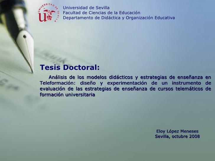 Tesis Doctoral: Universidad de Sevilla Facultad de Ciencias de la Educación Departamento de Didáctica y Organización Educa...