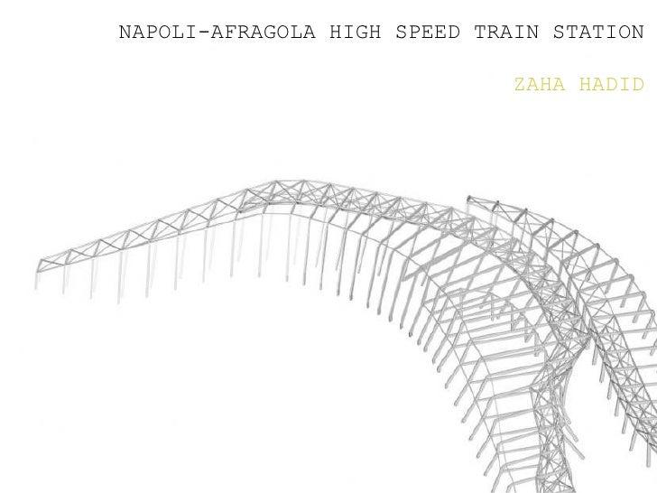 NAPOLI-AFRAGOLA HIGH SPEED TRAIN STATION                              ZAHA HADID