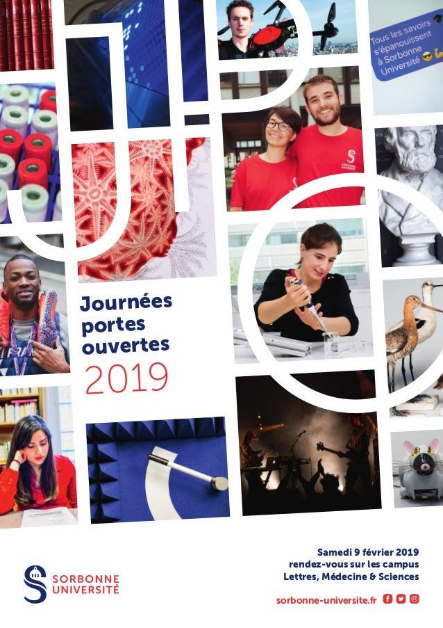 Journ�es portes ouvertes 2019 Samedi 9 f�vrier 2019 rendez-vous sur les campus Lettres, M�decine & Sciences sorbonne-unive...