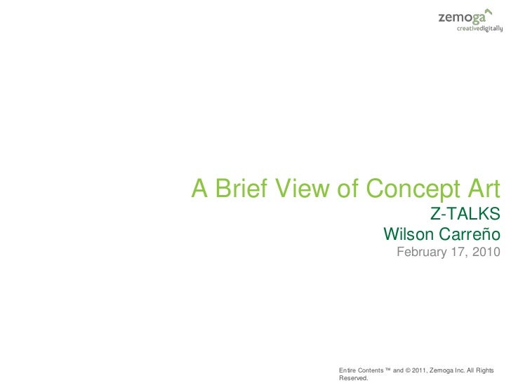 A Brief View of Concept Art                                Z-TALKS                          Wilson Carreño                ...
