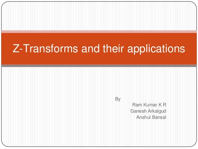 Application of ztransform