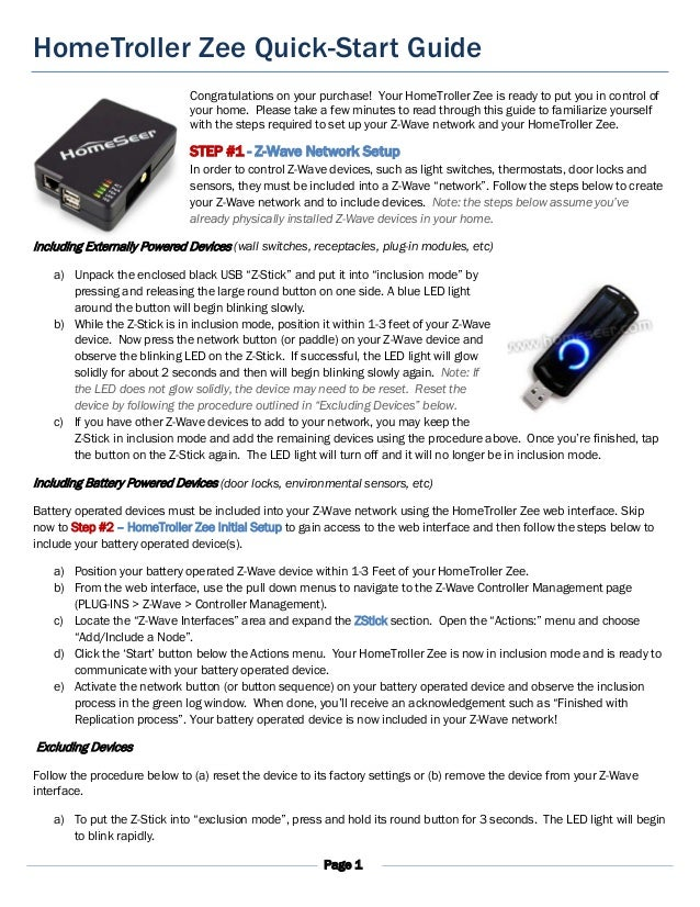 Page 1 HomeTroller Zee Quick-Start Guide Congratulations on your purchase! Your HomeTroller Zee is ready to put you in con...