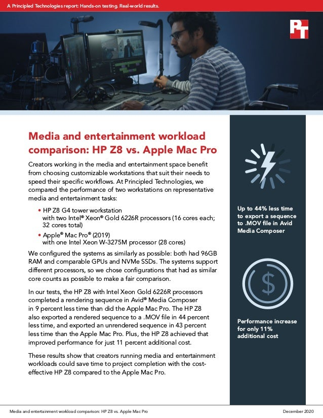 Media and entertainment workload comparison: HP Z8 vs. Apple Mac Pro Creators working in the media and entertainment space...