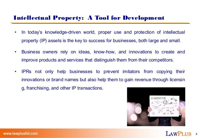 protection of property rights under the Ip rights come in various guises, and each is a  patents protect inventions— broadly,.