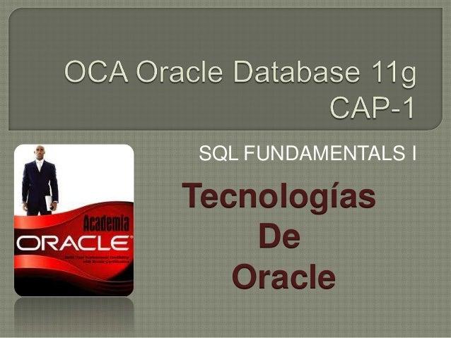 SQL FUNDAMENTALS ITecnologías    De   Oracle