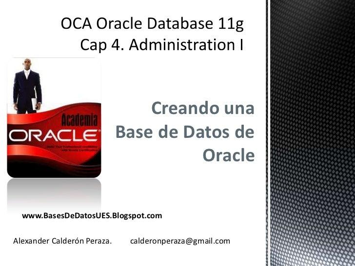 Creando una                             Base de Datos de                                       Oracle  www.BasesDeDatosUES...