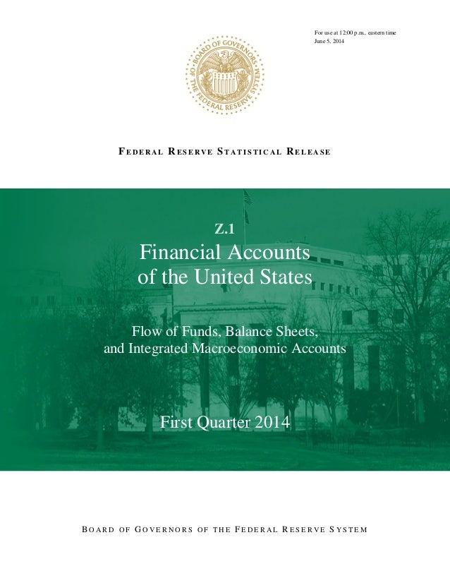 FE D E R A L RE S E R V E ST A T I S T I C A L RE L E A S E RFor use at 12:00 p.m., eastern time June 5, 2014 Z.1 Financia...