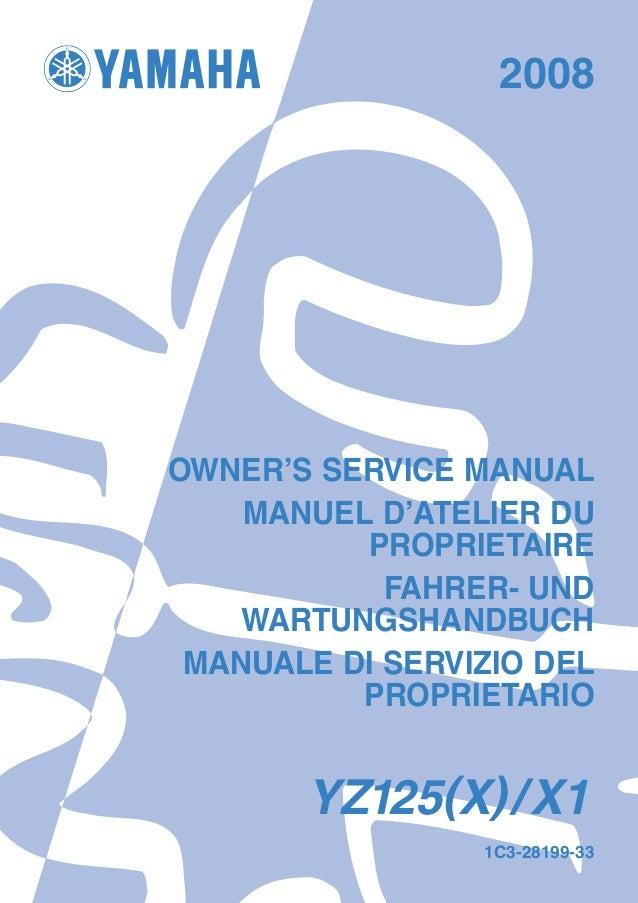 2008 yamaha yz125 x x1 service repair manual rh slideshare net yamaha yz125 owners manual pdf 2006 yamaha yz125 owners manual