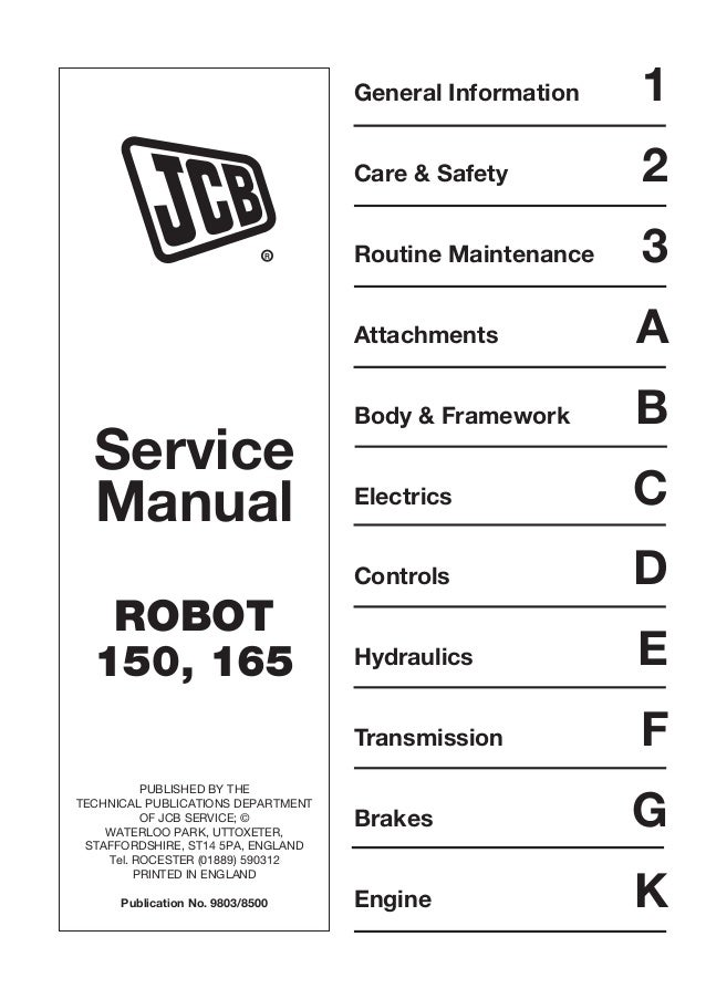 Service Manual Robot 150 165 Published By The Technical Publications Department Of Jcb: Jcb Skid Steer Wiring Schematic At Johnprice.co