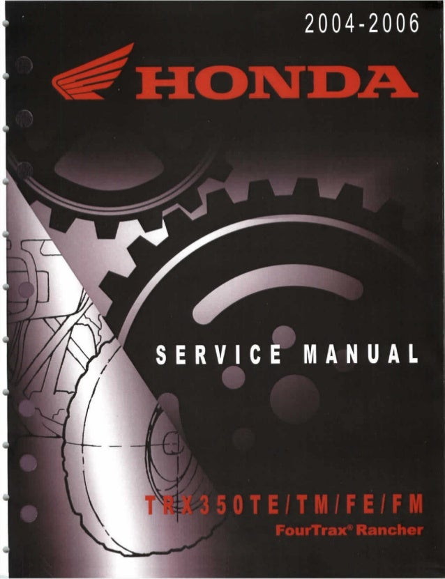 2006 Honda Trx350fm Fourtrax Rancher 4x4 Service Repair Manual
