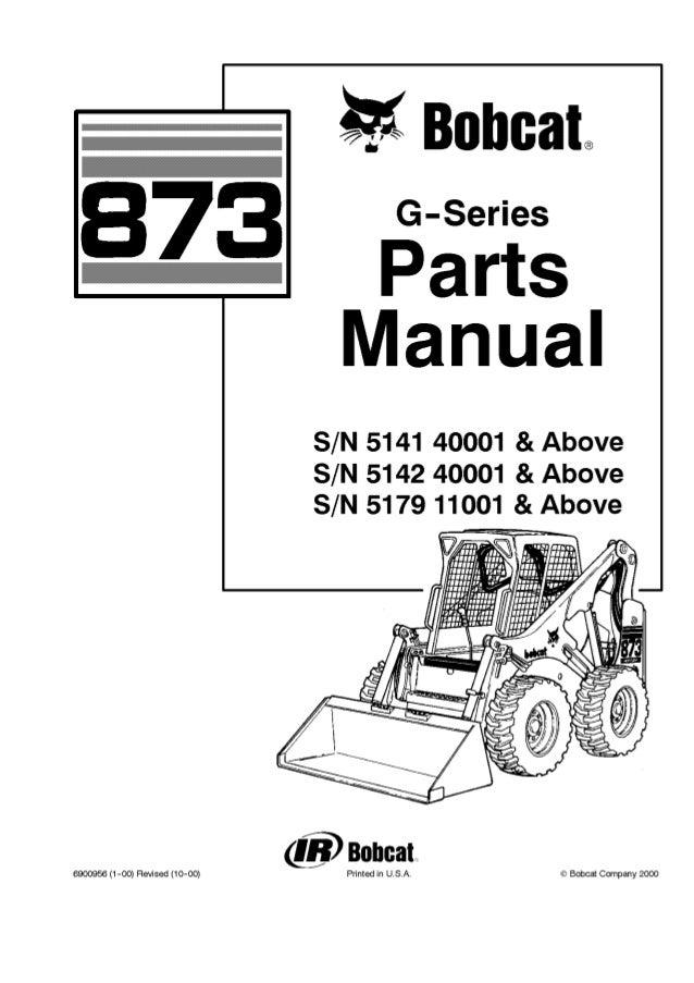 Bobcat 873 G Series Skid Steer Loader Parts Catalogue