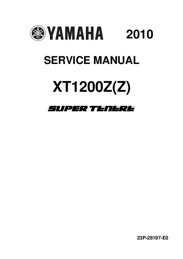 2010 YAMAHA XT1200Z SUPER TENERE Service Repair Manual