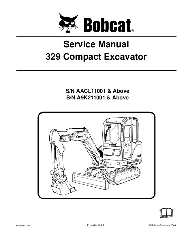 Bobcat 329 Compact Excavator Service Repair Manual S N Aacl11001 Ab