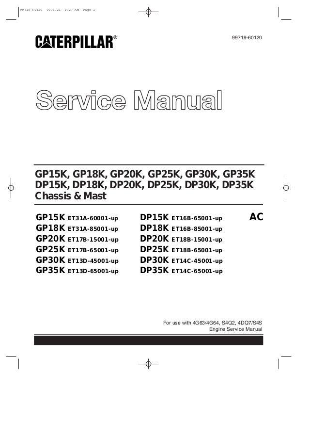 Caterpillar Cat DP35K FC Forklift Lift Trucks Service Repair Manual S…
