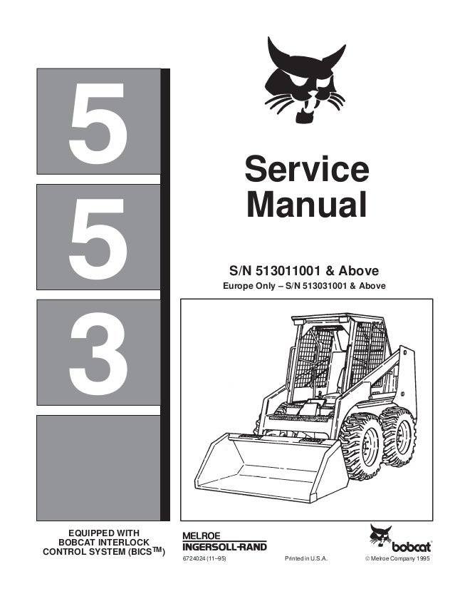 bobcat 553 skid steer loader service repair manual europe. Black Bedroom Furniture Sets. Home Design Ideas