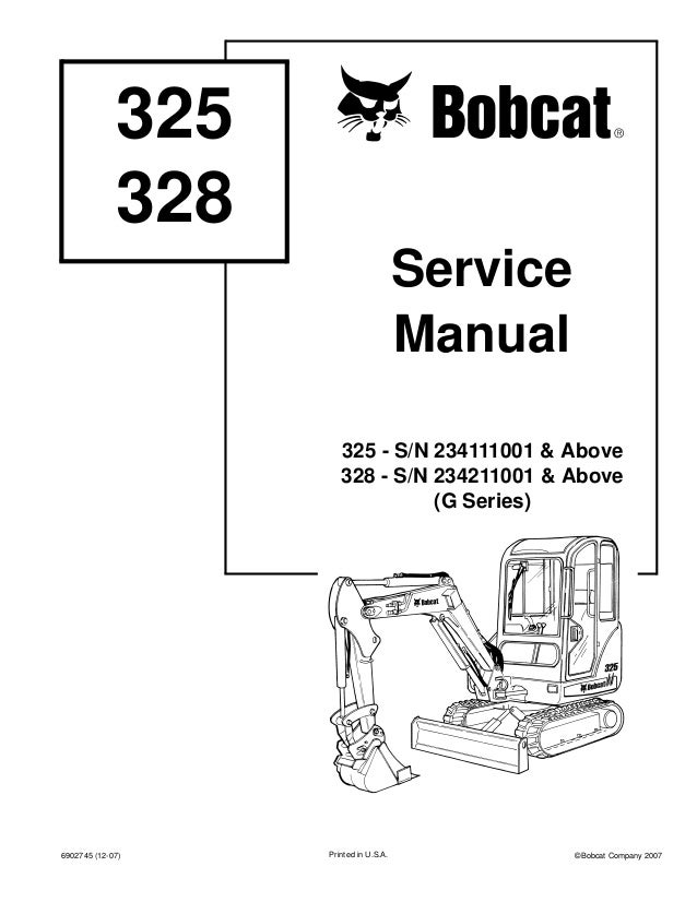 BOBCAT 328 COMPACT EXCAVATOR Service Repair Manual S/N