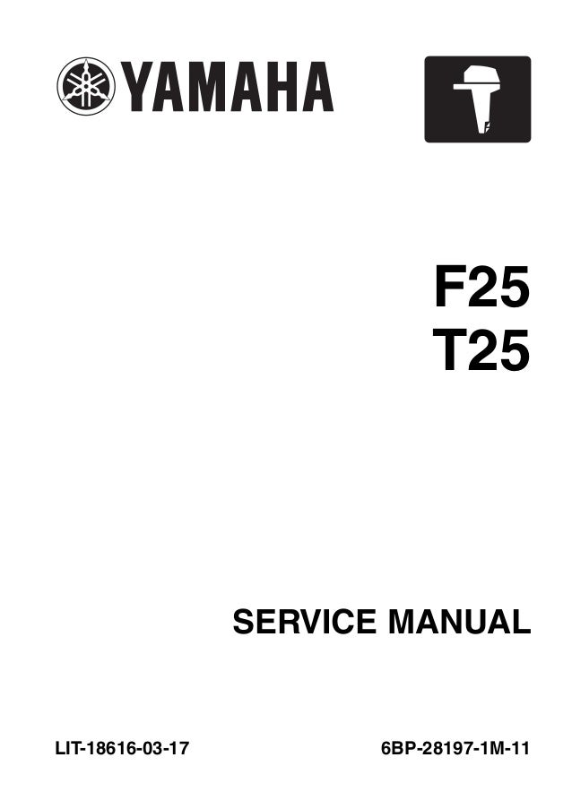 2010 Yamaha F25A 25HP OUTBOARD Service Repair Manual