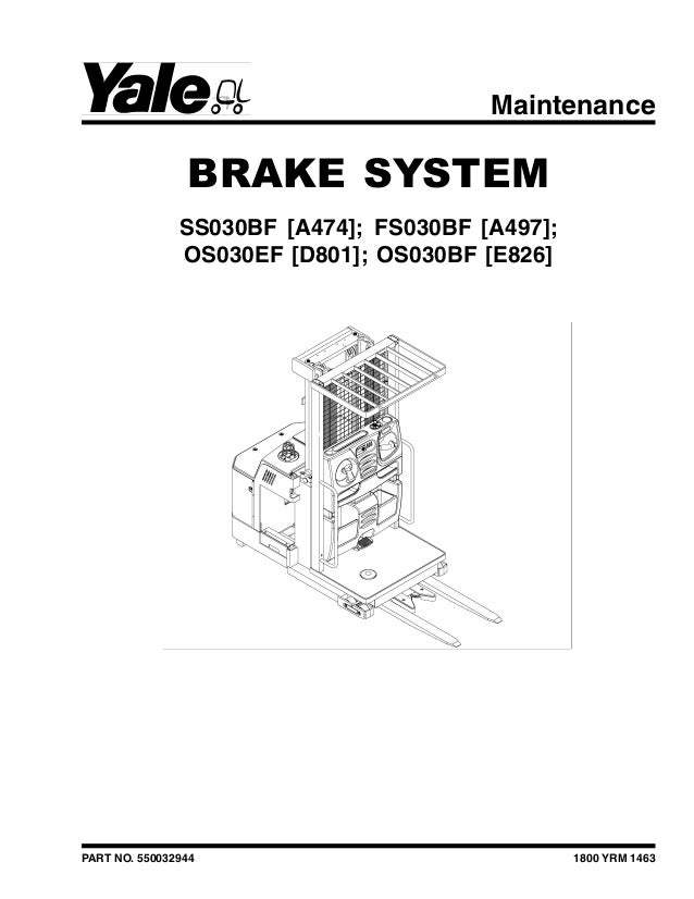 YALE (E826) OS030BF LIFT TRUCK Service Repair Manual