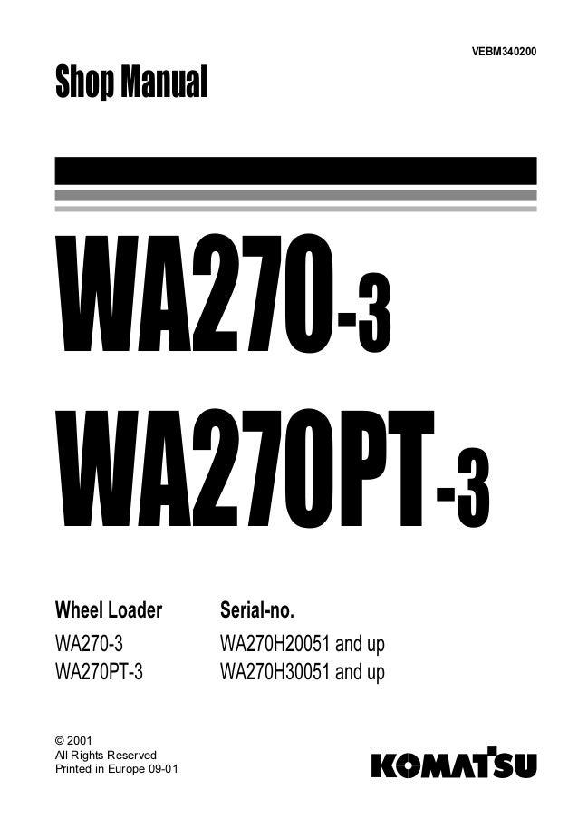 KOMATSU WA270-3 WHEEL LOADER Service Repair Manual SN:WA270H20051 and…