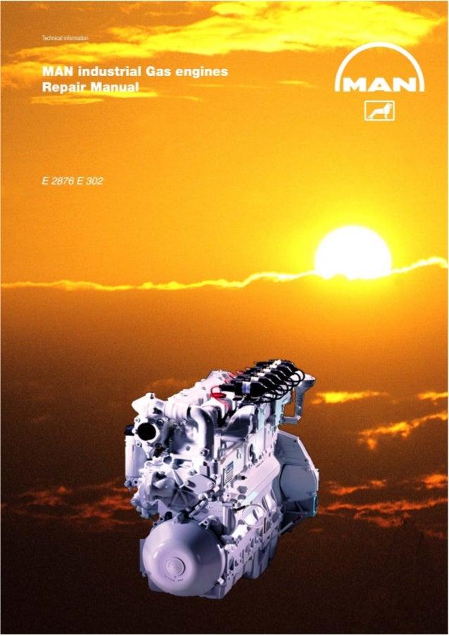 Man Industrial Gas Engine E 2876 E 302 Service Repair Manual