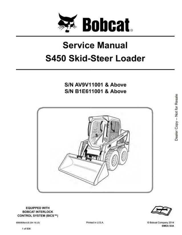 BOBCAT S450 SKID STEER LOADER Service Repair Manual SN