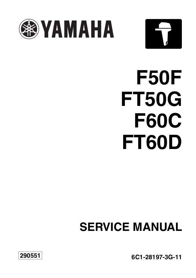 YAMAHA OUTBOARD F50FET Service Repair Manual SN1000001