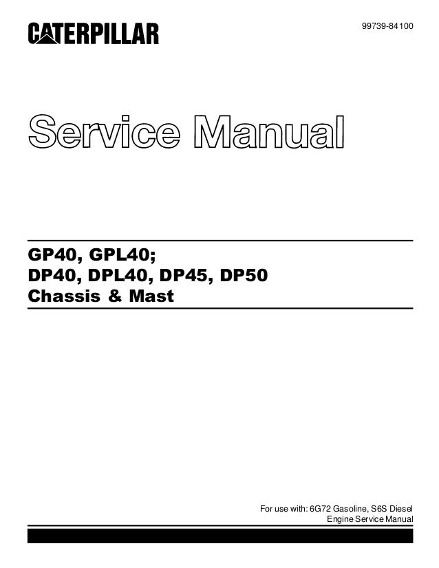 Caterpillar Cat DP45 Forklift Lift Trucks Service Repair Manual SN:5C…