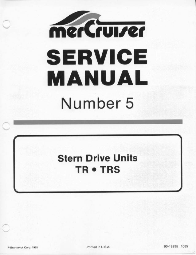 mercury mercruiser stern drive units tr and trs 1979 service repair m rh slideshare net Sterndrive Motors mercruiser sterndrive repair manual