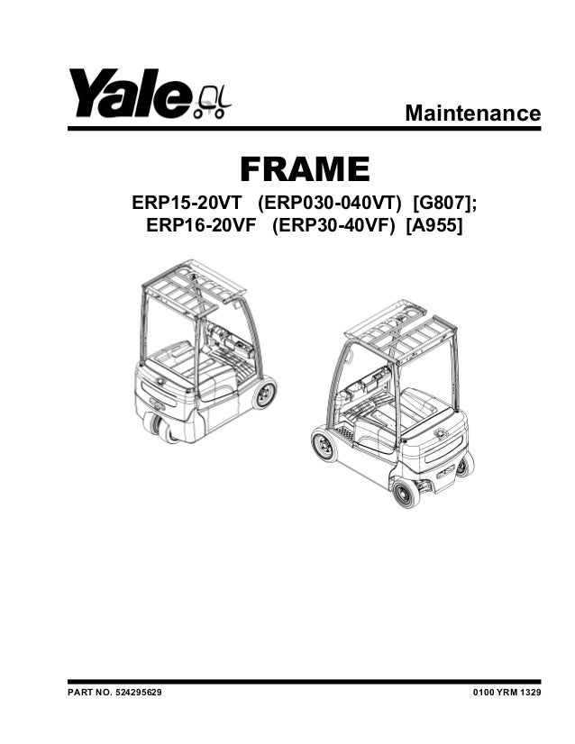 YALE G807 ERP040VT LIFT TRUCK Service Repair Manual