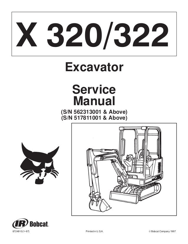 BOBCAT 320 322 COMPACT EXCAVATOR Service Repair Manual SN