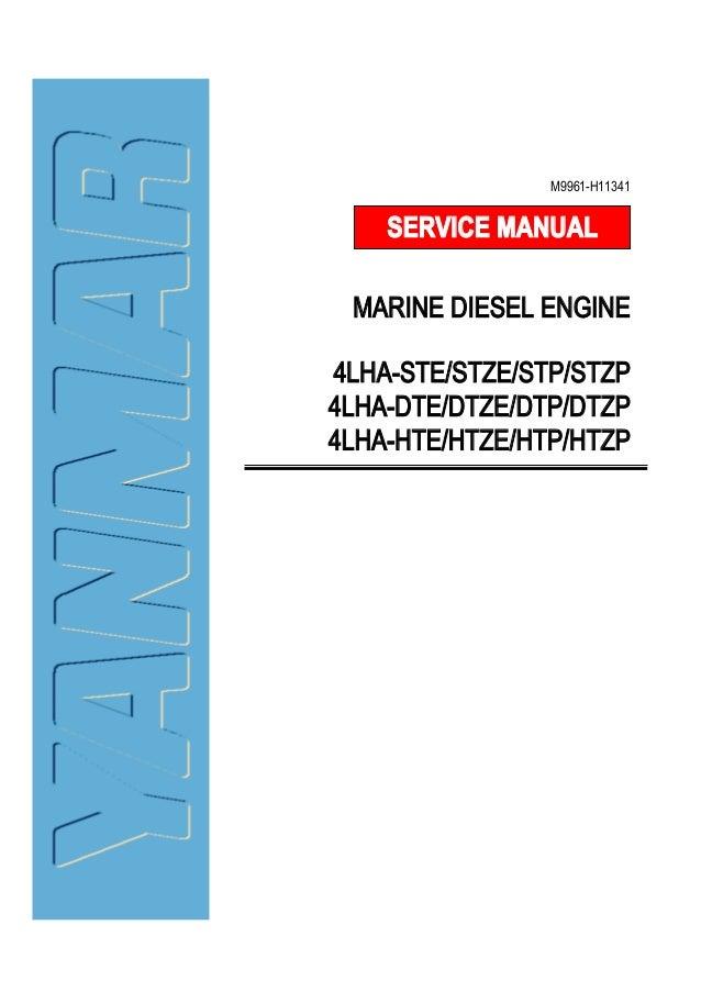 Yanmar 4lha-stp marine diesel engine service repair manual.