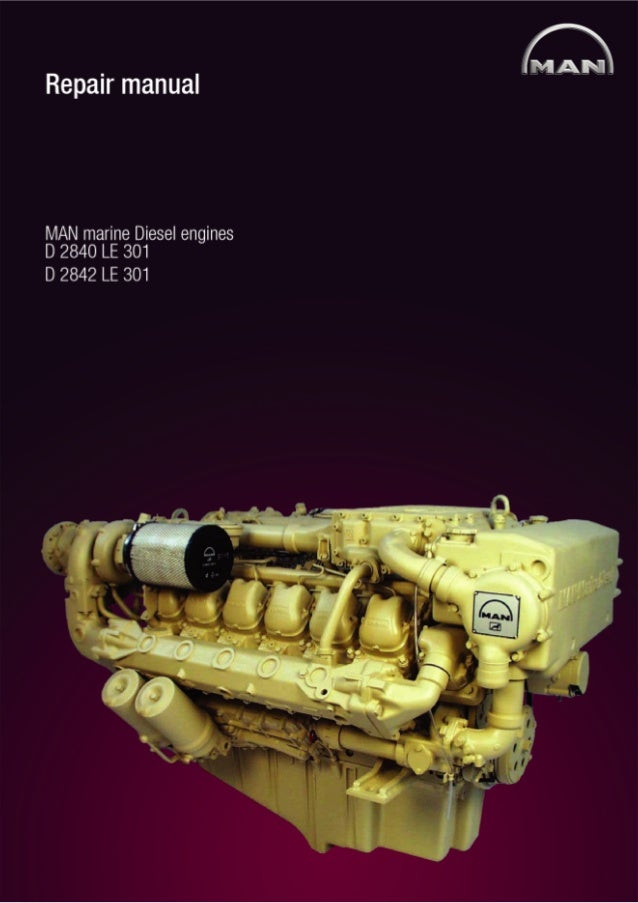 man marine diesel engine d2866 le401 402 403 405 d2876 le301 le403 series workshop service repair manual download