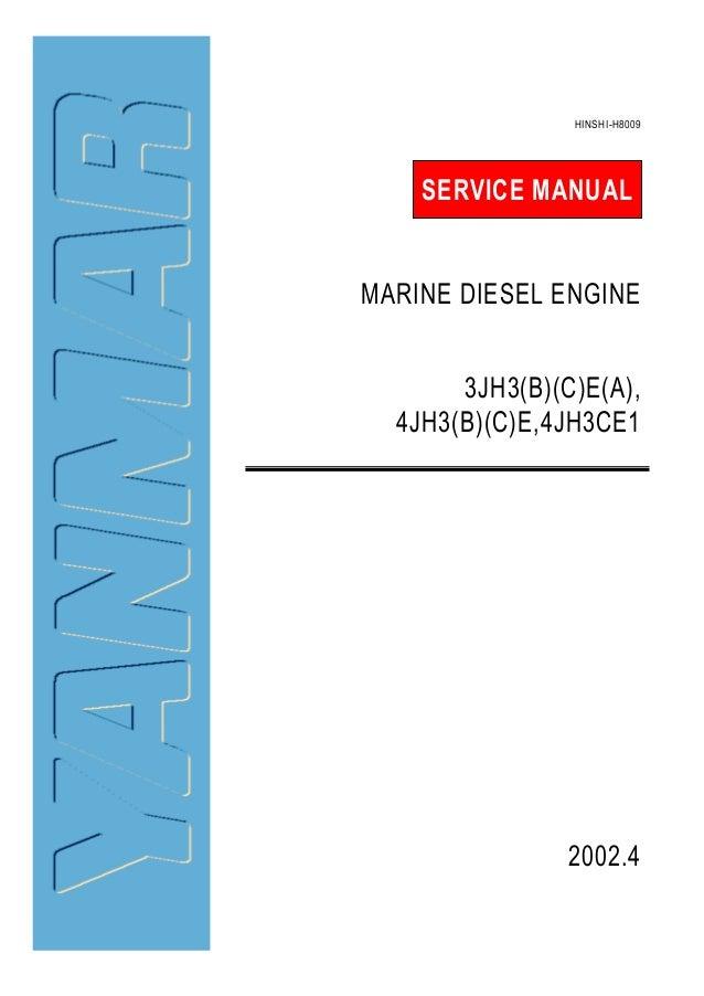 yanmar 4jh3ce1 marine diesel engine service repair manual rh slideshare net yanmar diesel service manual pdf yanmar d27 d36 marine diesel engine service manual