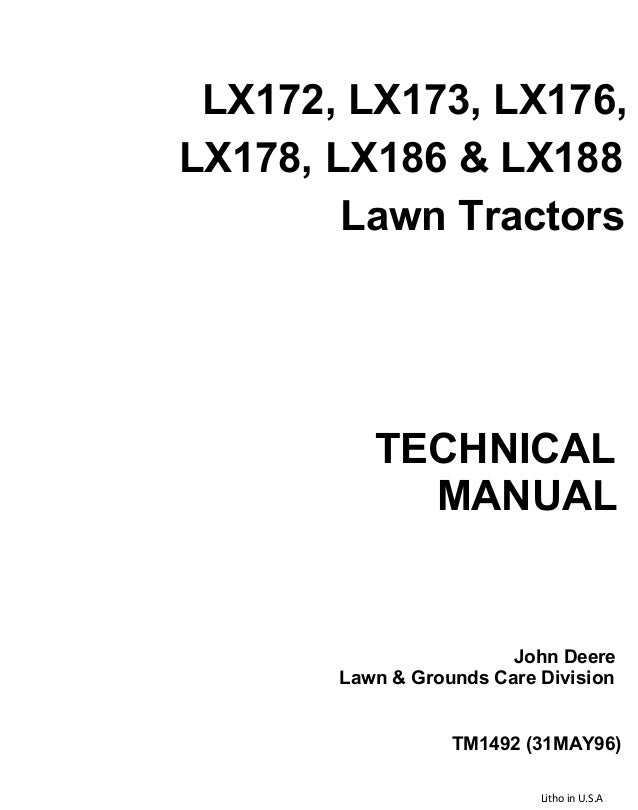 John Deere Lx176 Lawn Garden Tractor Service Repair Manual. Lx172 Lx173 Lx176 Lx178 Lx186 Lx188 Lawn Tractors Technical Manual John. John Deere. John Deere 108 Mower Driving Diagram At Scoala.co