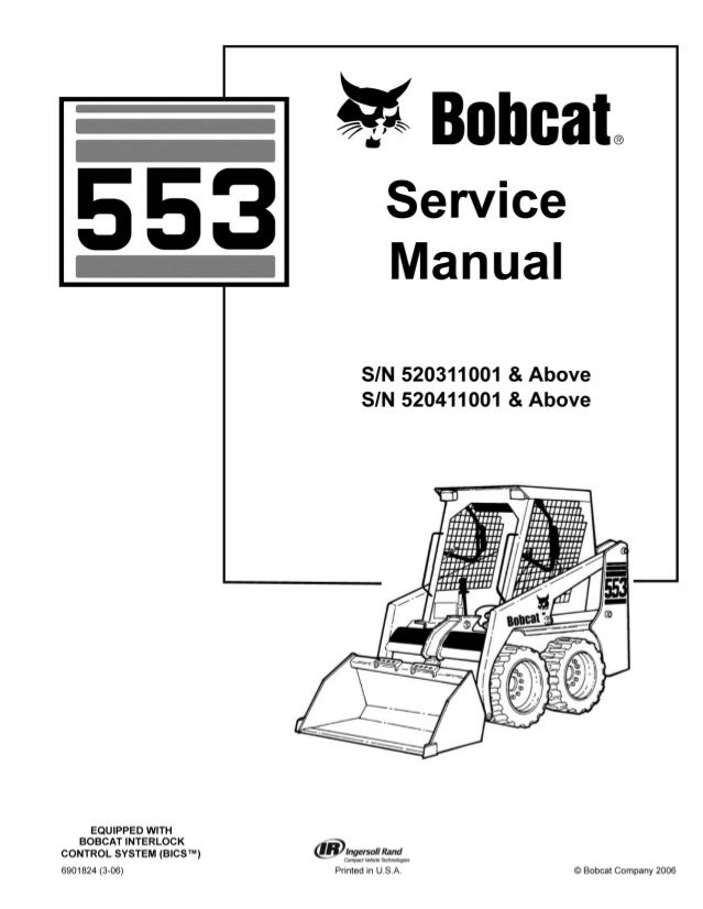 BOBCAT 553 SKID STEER LOADER Service Repair Manual SN