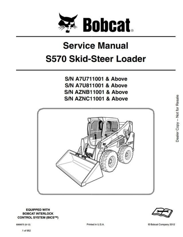 bobcat s570 skid steer loader service repair manual sn aznb11001 and. Black Bedroom Furniture Sets. Home Design Ideas