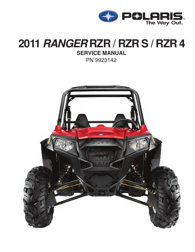2011 Polaris RANGER RZR S Service Repair Manual