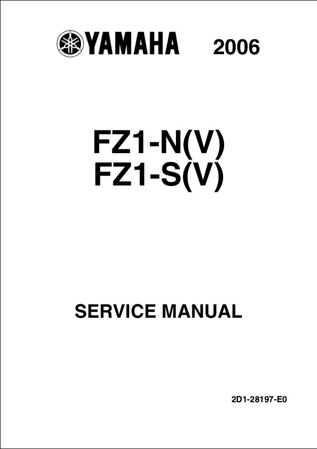 2006 Yamaha FZ1-N(V) FZ1-S(V) Service Repair Manual