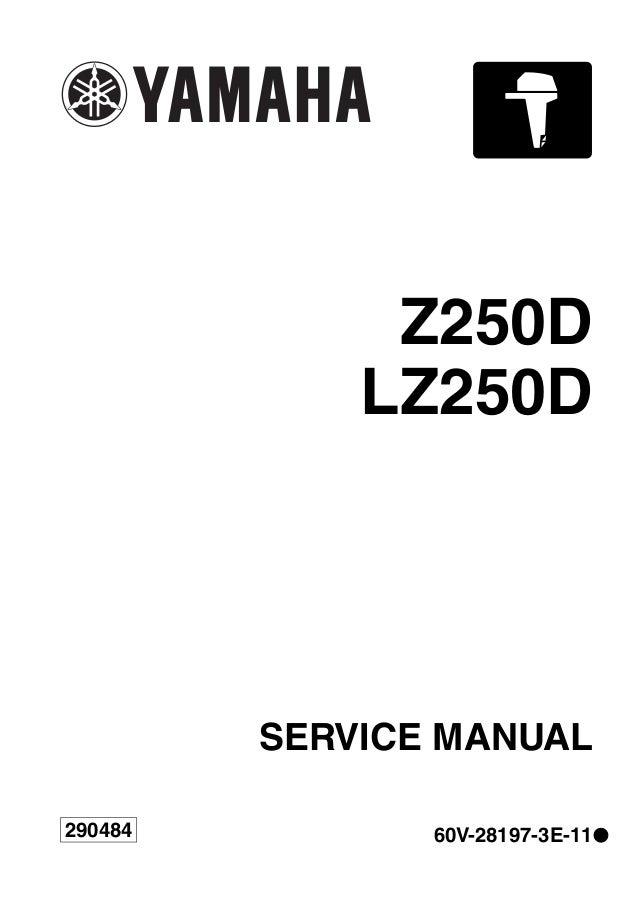 YAMAHA Z250DETO OUTBOARD Service Repair Manual U: 1000001-