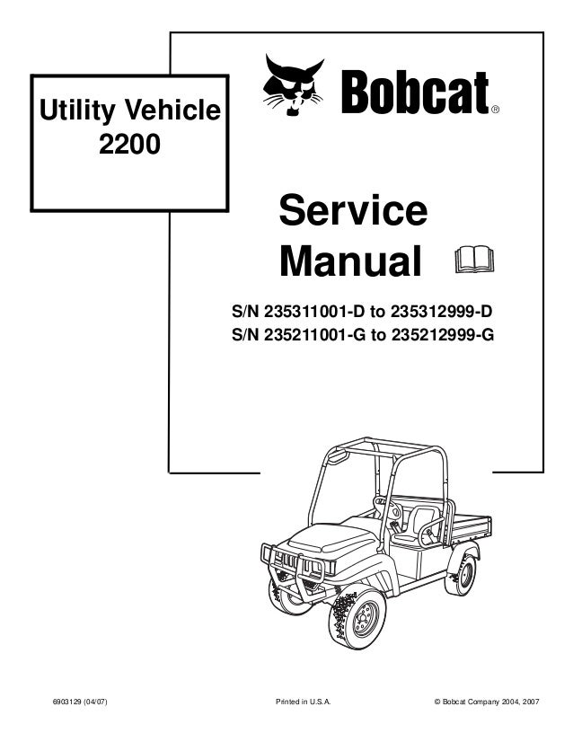 BOBCAT 2200 UTILITY VEHICLE Service Repair Manual SN