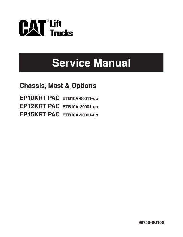Caterpillar Cat EP15KRT PAC Forklift Lift Trucks Service Repair Manua…