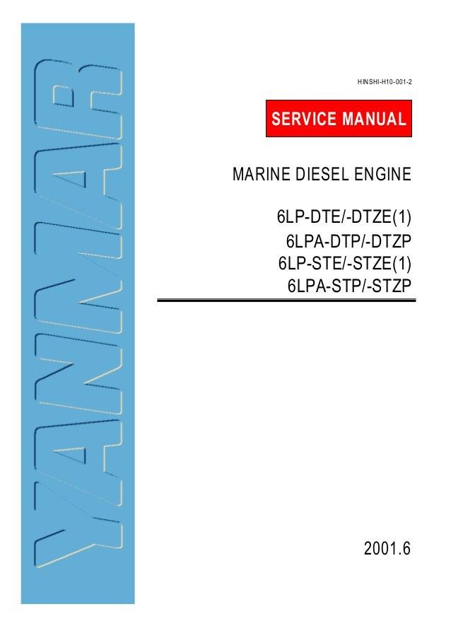 YANMAR 6LP-DTE//DTZE 6LPA-DTP//DTZP 6LP-STE//STZE 6LPA-STP//STZP SERVICE MANUAL