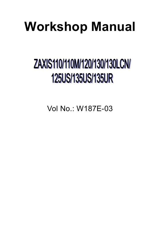 hitachi zaxis 120 excavator service repair manual rh slideshare net Hitachi Service Manuals HA6 Hitachi Manuals Television
