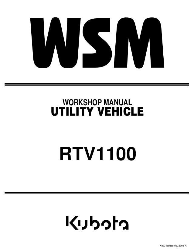 kubota rtv wiring schematic kubota rtv1100 utility vehicle utv service repair manual  kubota rtv1100 utility vehicle utv