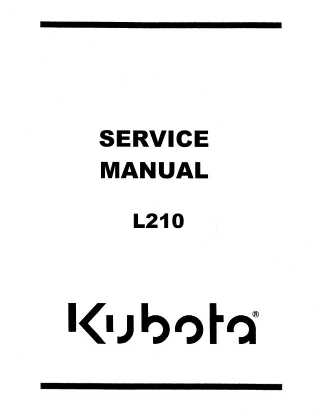 KUBOTA L210 TRACTOR Service Repair Manual