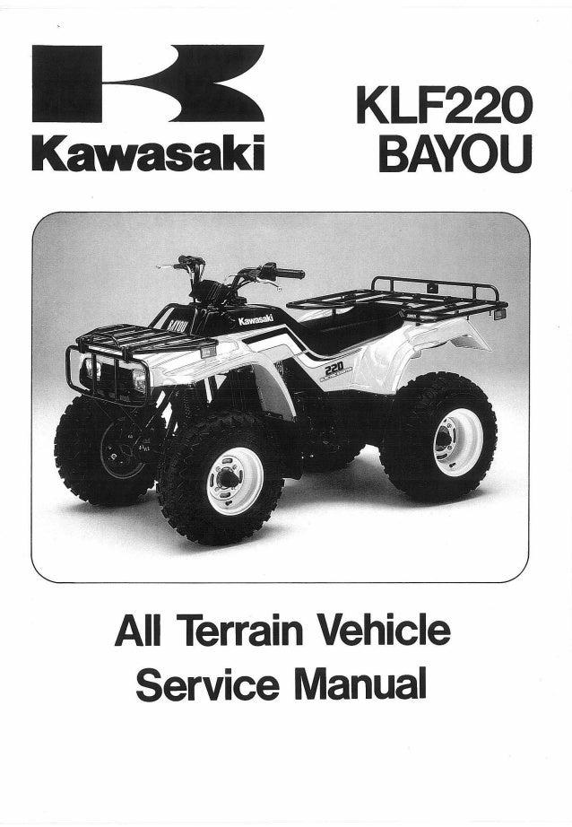 1993 kawasaki klf220 a6 bayou service repair manual rh slideshare net Yamaha Kodiak 400 Service Manual Club Car Service Manual
