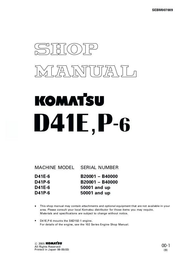 Komatsu D41E-6 Dozer Bulldozer Service Repair Manual S/N 50001 and up