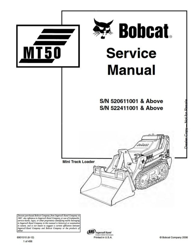 BOBCAT MT50 MINI TRACK LOADER Service Repair Manual SN