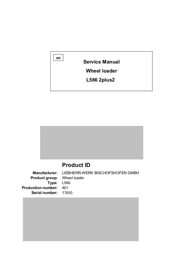 LIEBHERR L586 2PLUS2 WHEEL LOADER Service Repair Manual